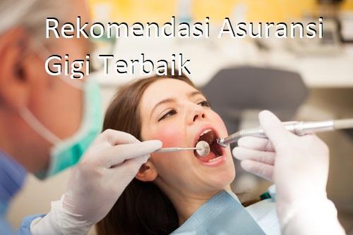 rekomendasi asuransi gigi terbaik